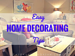 Small Picture Easy Home Decorating Tips The Organized Dream
