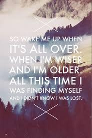 Song Quotes Custom Life Quotes Inspiration Avicii Wake Me Up Lyrics Song Lyrics
