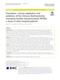 PDF) Translation, cultural adaptation and validation of the Chinese  Multimorbidity Treatment Burden Questionnaire(C-MTBQ): a study of older  hospital patients