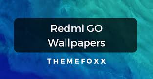 xiaomi redmi go wallpapers