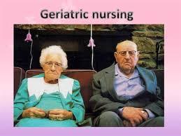 Geriatric Nursing Geriatric Nursing Authorstream