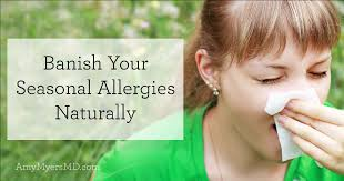 Banish Your Seasonal Allergies Naturally - Amy Myers MD