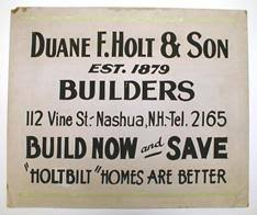 New Hampshire Historical Society - Sign, Trade - DUANE F. HOLT SON /  BUILDERS