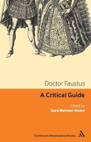 doctor faustus a critical guide continuum renaissance drama doctor faustus a critical guide continuum renaissance drama guides sara munson deats 9781847061386 com books