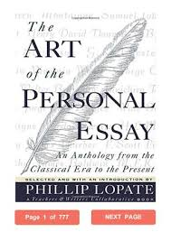 The Art Of The Personal Essay The Art Of The Personal Essay Phillip Lopate Pdf An