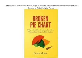 Pie Chart Pdf Download Download Pdf Broken Pie Chart 5 Ways To Build Your