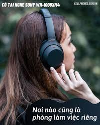 🔥 TAI NGHE CHỐNG ỒN SONY WH-1000XM4 GIẢM... - CellphoneS - Hệ thống bán lẻ  di động toàn quốc
