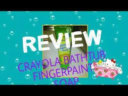 crayola bathtub fingerpaint soap review