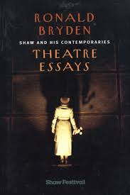 shaw and his comtemporaries theatre essays mosaic press shaw and his comtemporaries theatre essays