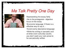 narrated what makes an effective summary  me talk pretty one dayrepresenting the essay