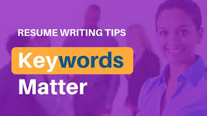 Resume Writing Tips 2017 How To Add Keywords To Your Resume