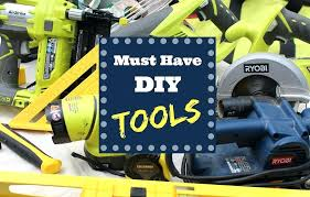 diy tools list starting with p my toolbox must have for projects diy tools