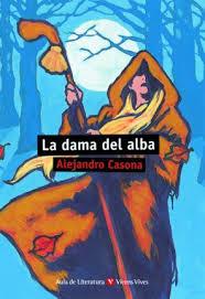 La dama del alba : Alejandro Casona : 9788431637217