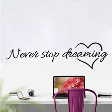 <b>Never Stop Dreaming</b> Diy Wall Stickers Bedroom Living Room ...