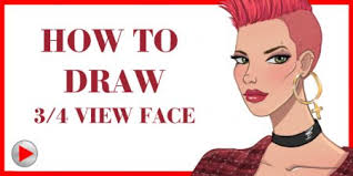 draw a 3 4 view face