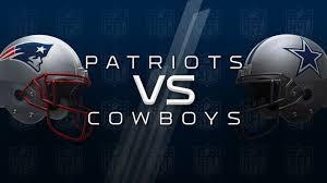 The Boys Are Back New England Patriots Vs Dallas Cowboys