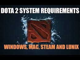 dota 2 system requirements 2015 dota 2 minimum requirements