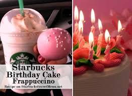 Starbucks Birthday Cake Cake Batter Frappuccino Starbucks Secret