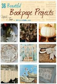 handicraftiness 25 great upcycle ideas for vine children s books book crafts upcycle books and vine