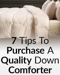7 Tips For Buying A Quality Down Comforter Purchasing A