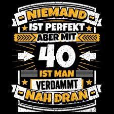 Geburtstag 40 30 20 Witzig Lustig Männer T Shirt Weiß