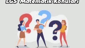 2021 LGS Matematik Konuları ve Soru Dağılımı MEB
