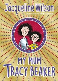 In nick sharratt's illustration, tracy looks taller dame jacqueline wilson's new book 'my mum tracy beaker' is out on the 4th of october. Book Reviews For My Mum Tracy Beaker By Jacqueline Wilson And Nick Sharratt Toppsta