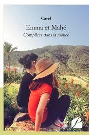 Emma et Mahé – Carel – Livres à lire ♥ Blog littéraire d'Ava Fitzgerald