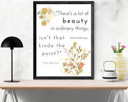 There\'s A Lot Of Beauty In Ordinary Things Quote Best of In Ordinary Things Etsy