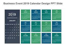 Business Event 2019 Calendar Design Ppt Slide Powerpoint