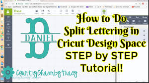 Cricut Name Designs How To Do Split Lettering In Cricut Design Space Step By Step Tutorial