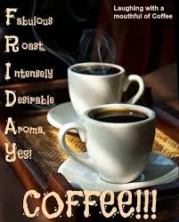 If you love coffee and memes you will love this page! F R I D A Y Coffee Friday Coffee Quotes Friday Coffee Happy Coffee