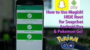Android Snapchat Pokemon amp; Hide How Pay To Use Magisk Root For 0xaUw