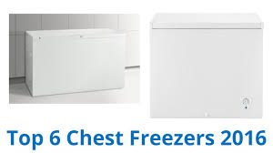 Ge Freezer Fcm7suww 6 Best Chest Freezers 2016 Youtube