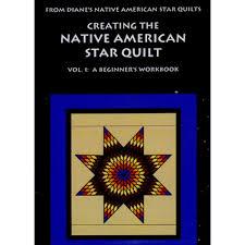 Native Quilt Patterns   Creating the Native American Star Quilt ... & Creating The Native American Star Quilt - Vol. 1: A Beginner's Workbook Adamdwight.com