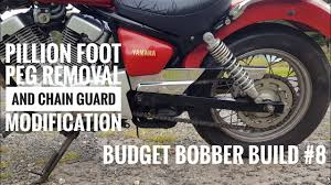 budget bobber build 8 pillion foot peg removal and chain guard