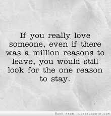 If You Really Love Someone Quotes Adorable If You Really Love Someone Even If There Was A Million Reasons To