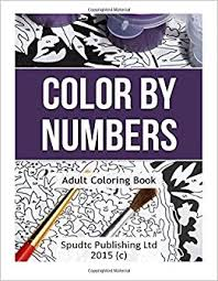 amazon color by numbers coloring book 9781517725297 spudtc publishing ltd books