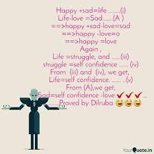 Happy Sadlife Quotes Writings By Dilruba Yeasmin