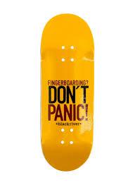 Blackriver Fingerboard Don't Panic 7ply 33.3mm - Fingerboardstore
