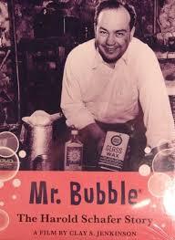 Mr. Bubble: The Harold Schafer Story – Prairie Public