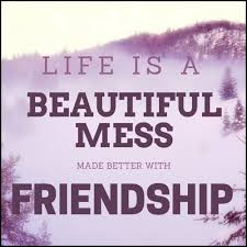 Life Is Beautiful With Friends Quotes