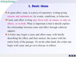english reading and writing an intermediate course writing a  5 writing strategy 1 basic ideas a cause effect essay is a