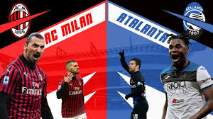 Head to head statistics and prediction, goals, past matches, actual form for serie a. Ac Milan Vs Atalanta Serie A Preview And Prediction