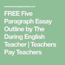 best ap english images ap english british   five paragraph essay outline by the daring english teacher teachers pay teachers