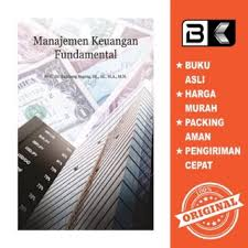 · 2015 2 manajemen keuangan pusat bahan ajar dan elearning. Buku Manajemen Keuangan Fundamental Bambang Sugeng Deepublish Shopee Indonesia