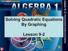 3 splash screen solving quadratic equations by graphing lesson 9 2