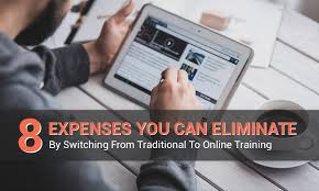 Switching From Traditional To Online Training 8 Expenses You Can