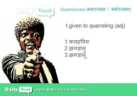 Quarrelsome meaning in Hindi with Picture via Relatably.com