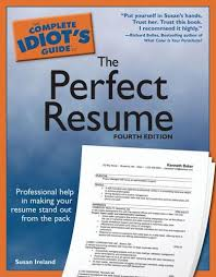 Resume It Professional Susanireland The Complete Idiots Guide To The Perfect Resume 4e Susan
